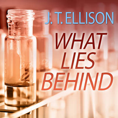 What Lies Behind Audiobook, by J. T. Ellison