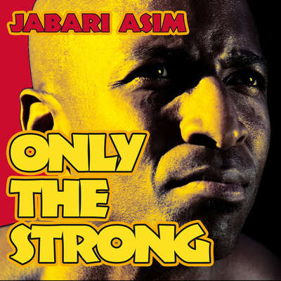 Only the Strong Audiobook, by Jabari Asim