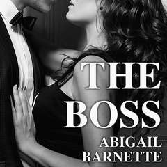 The Boss Audiobook, by Jenny  Trout, Abigail Barnette