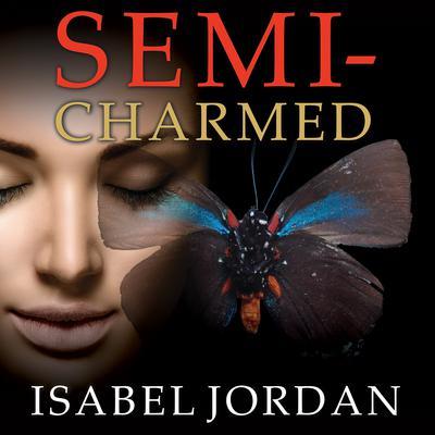 Semi-Charmed Audiobook, by Isabel Jordan