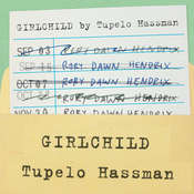 Girlchild, by Tupelo Hassman