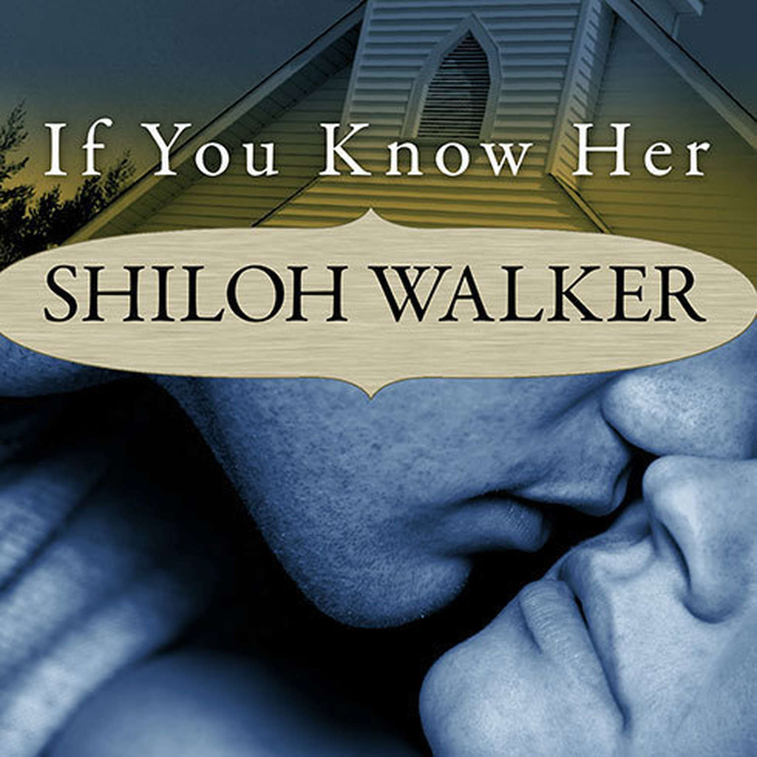 Printable If You Know Her: A Novel of Romantic Suspense Audiobook Cover Art