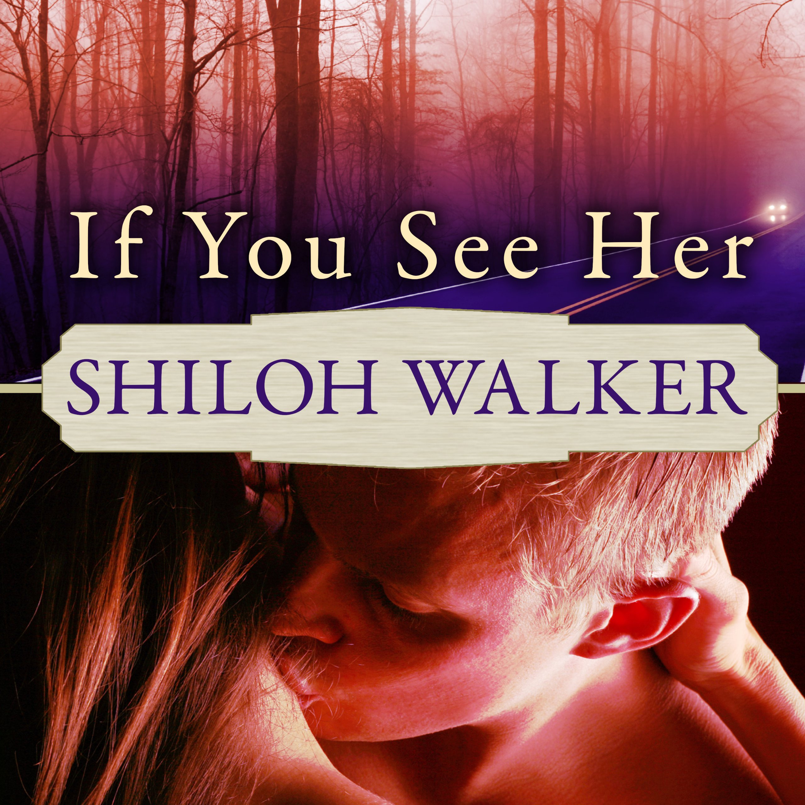 Printable If You See Her: A Novel of Romantic Suspense Audiobook Cover Art