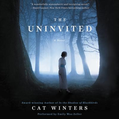 The Uninvited: A Novel Audiobook, by Cat Winters