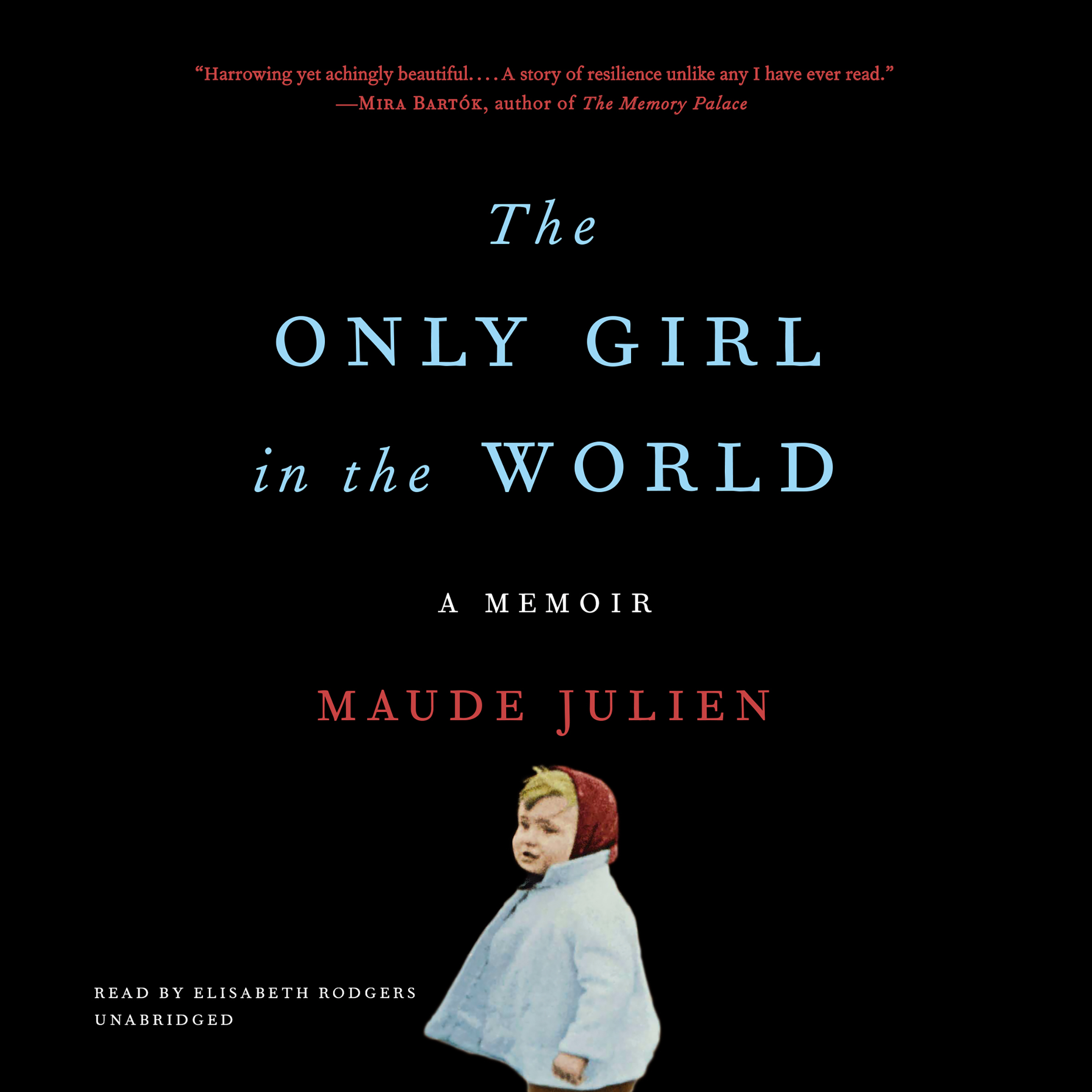 Printable The Only Girl in the World: A Memoir Audiobook Cover Art