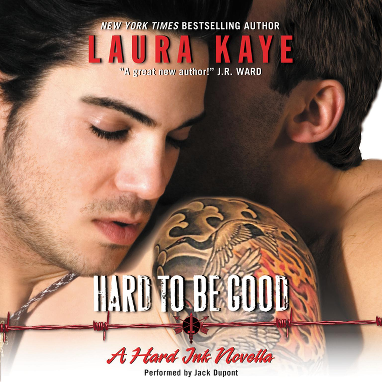 Printable Hard to Be Good: A Hard Ink Novella Audiobook Cover Art