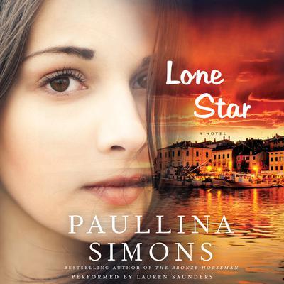 Lone Star: A Novel Audiobook, by Paullina Simons