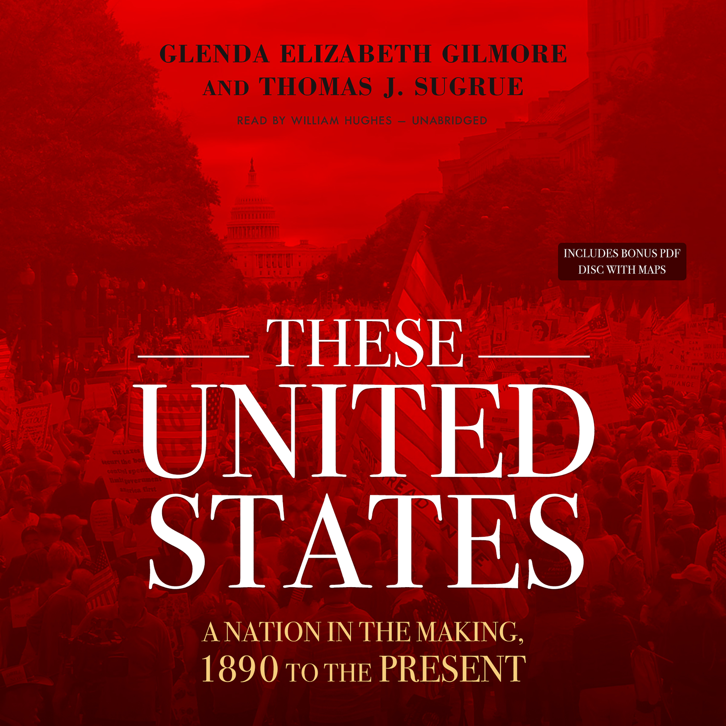 Printable These United States: A Nation in the Making, 1890 to the Present Audiobook Cover Art