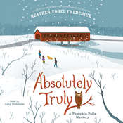 Absolutely Truly: A Pumpkin Falls Mystery Audiobook, by Heather Vogel Frederick