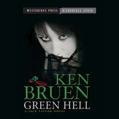Green Hell: A Jack Taylor Novel Audiobook, by Ken Bruen