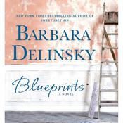 Blueprints: A Novel Audiobook, by Barbara Delinsky