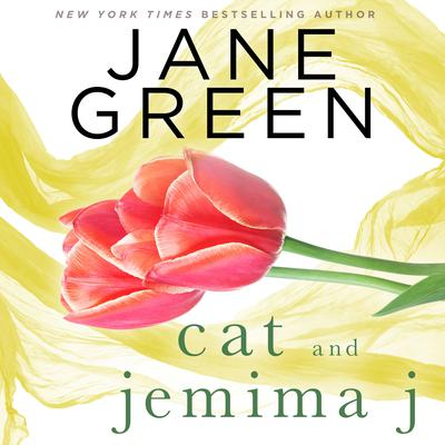 Cat and Jemima J: A Short Story Audiobook, by Jane Green