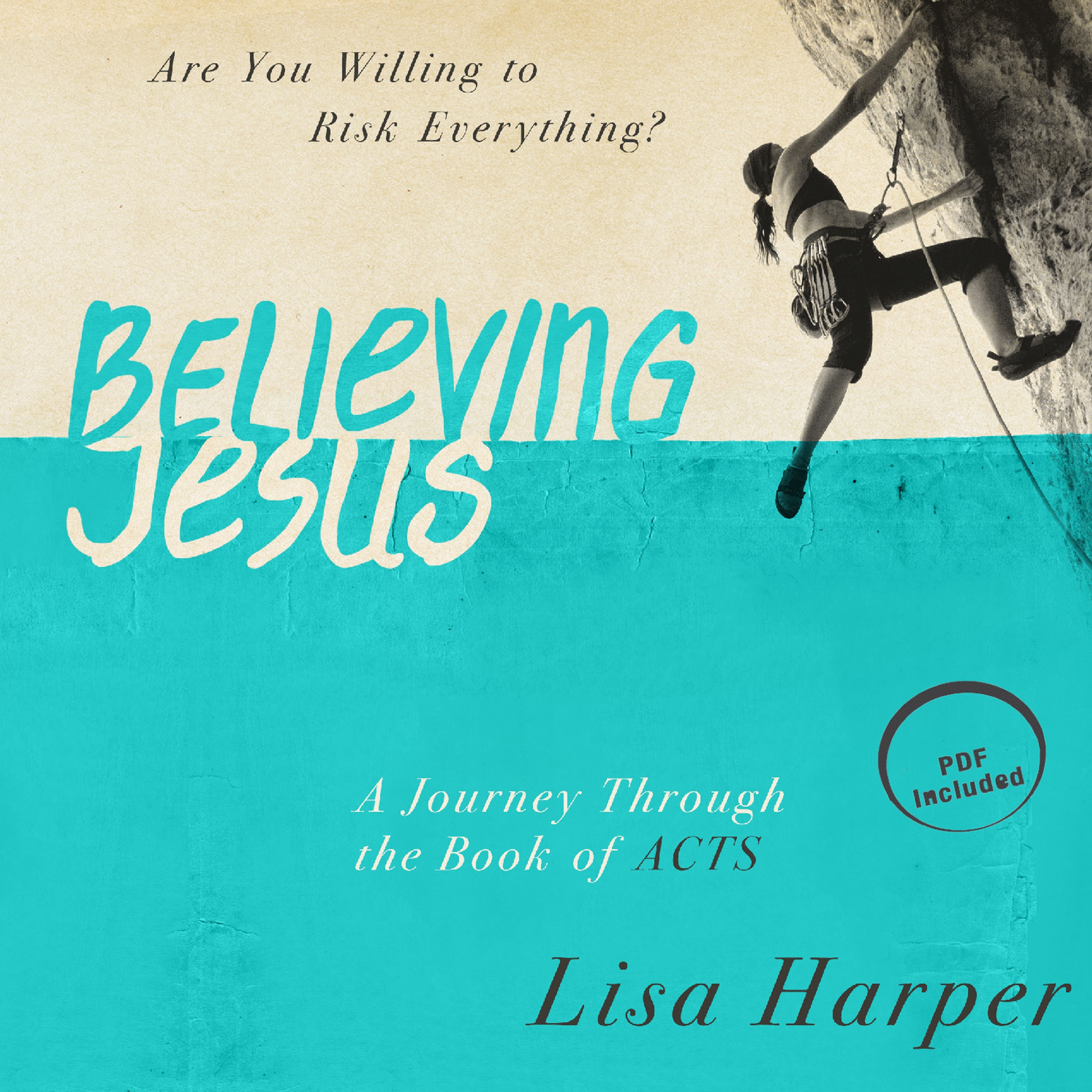 Printable Believing Jesus: Are You Willing to Risk Everything? A Journey Through the Book of Acts Audiobook Cover Art