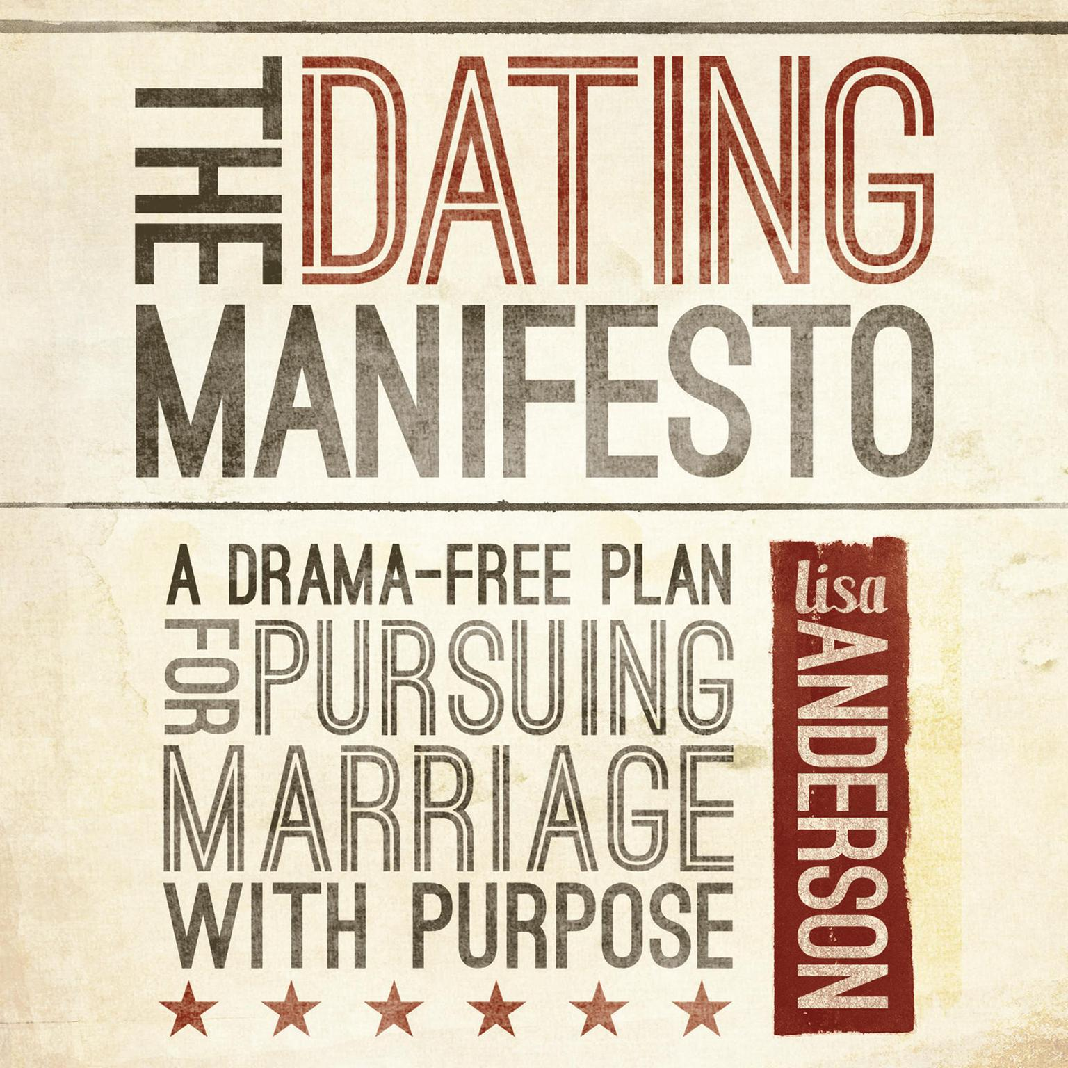 Printable The Dating Manifesto: A Drama-Free Plan for Pursuing Marriage with Purpose Audiobook Cover Art
