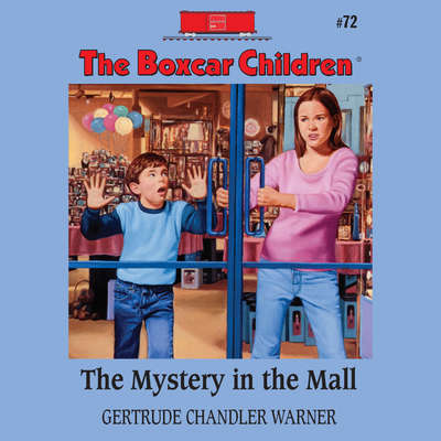 The Mystery in the Mall Audiobook, by Gertrude Chandler Warner