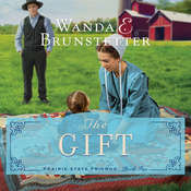 The Gift Audiobook, by Wanda Brunstetter
