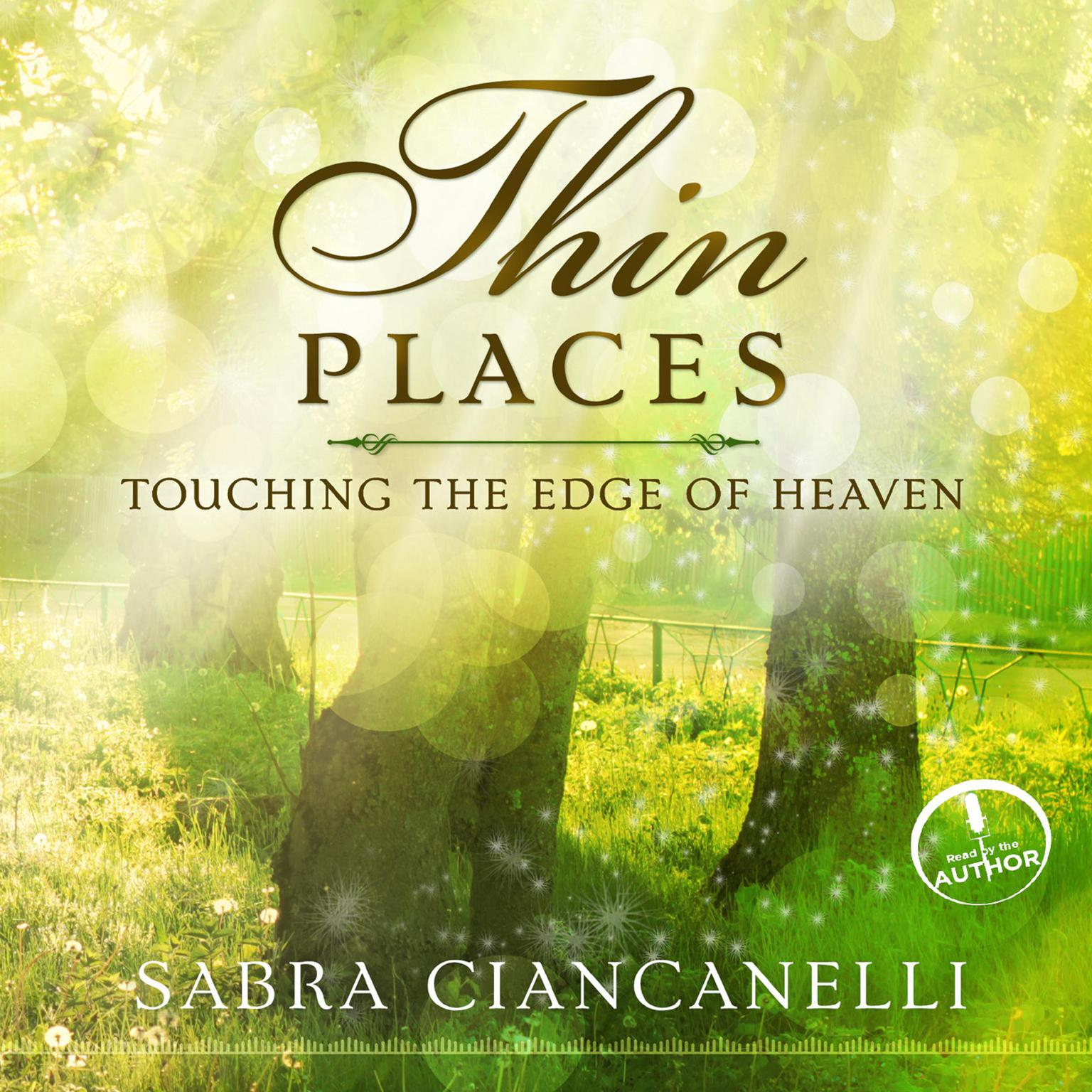 Printable Thin Places: Touching the Edge of Heaven Audiobook Cover Art
