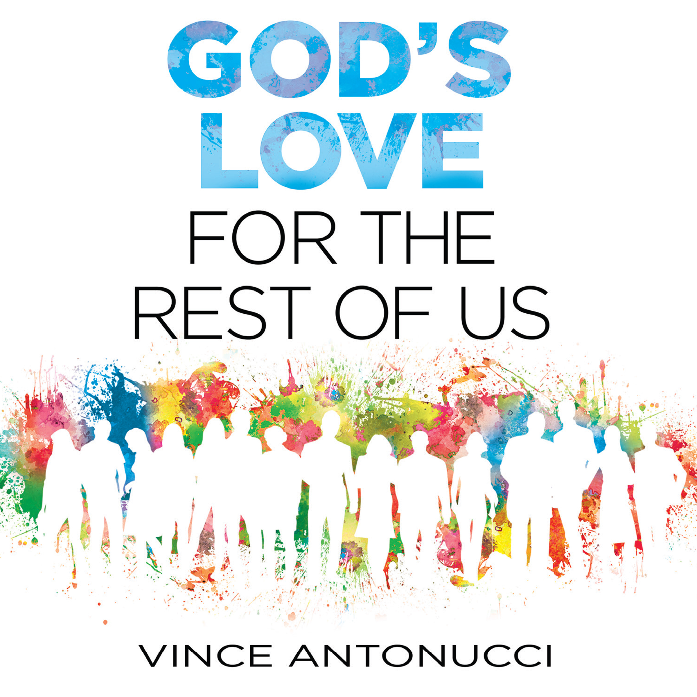 Printable God's Love For the Rest of Us Audiobook Cover Art