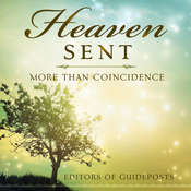 Heaven Sent: More Than Coincidence Audiobook, by various authors, Guideposts Editors