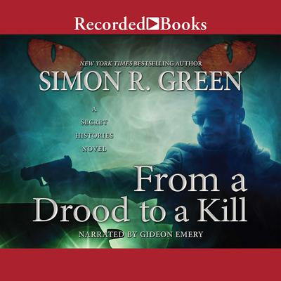 From a Drood to a Kill Audiobook, by Simon R. Green