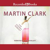 The Jezebel Remedy: A Novel Audiobook, by Martin Clark