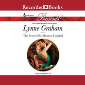 The Secret His Mistress Carried, by Lynne Graham