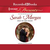 Sold to the Enemy Audiobook, by Sarah Morgan
