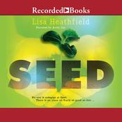 Seed Audiobook, by Lisa Heathfield