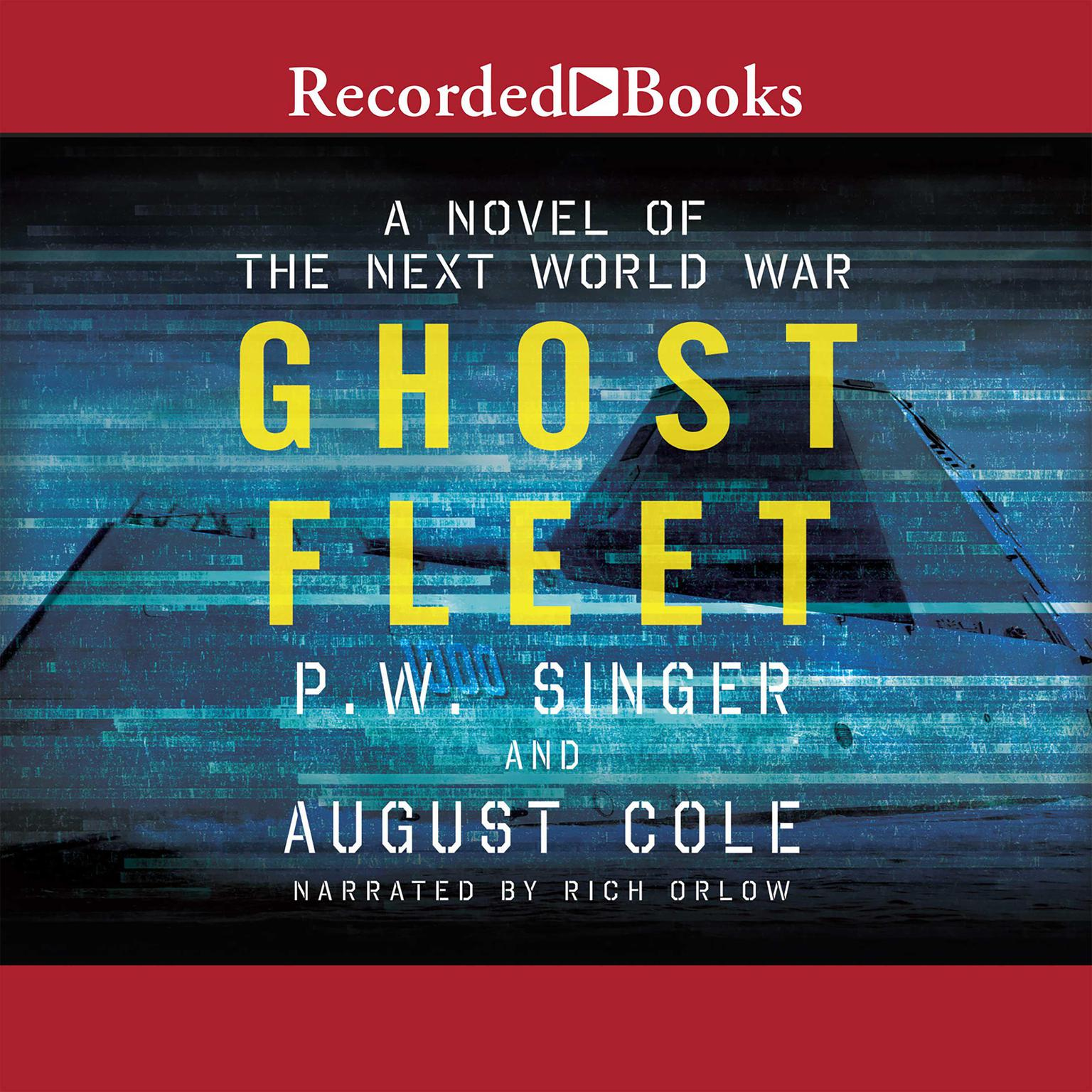 Printable Ghost Fleet: A Novel of the Next World War Audiobook Cover Art