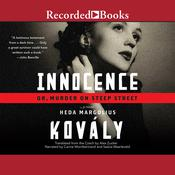 Innocence: Or, Murder on Steep Street, by Heda Margolius Kovály