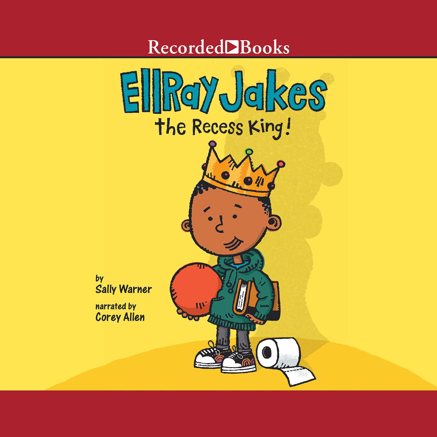 Printable EllRay Jakes the Recess King! Audiobook Cover Art