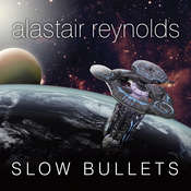 Slow Bullets Audiobook, by Alastair Reynolds