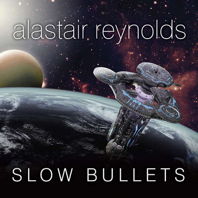 Slow Bullets Audiobook, by Alastair Reynolds