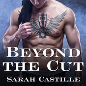 Beyond the Cut, by Sarah Castille