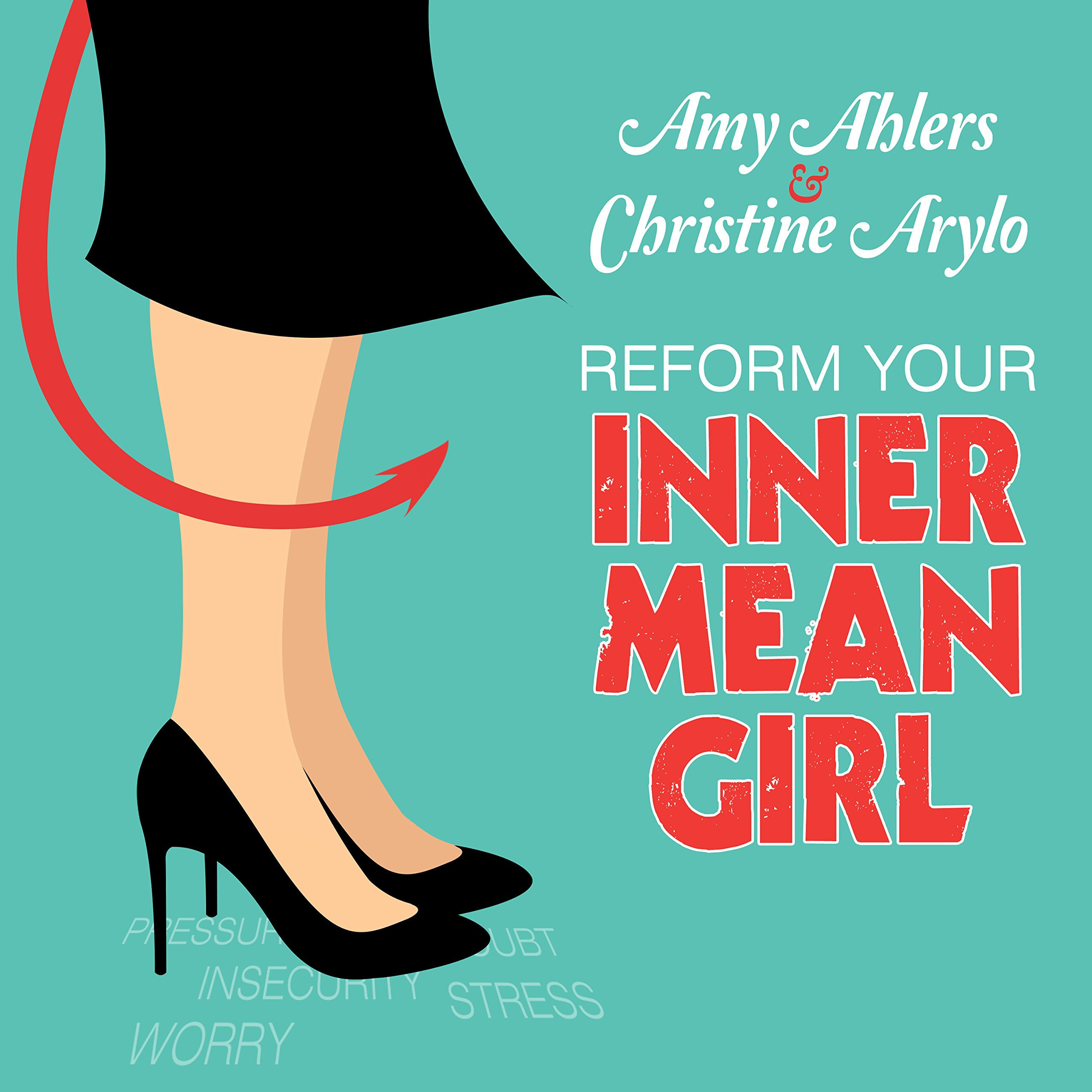 Printable Reform Your Inner Mean Girl: 7 Steps to Stop Bullying Yourself and Start Loving Yourself Audiobook Cover Art