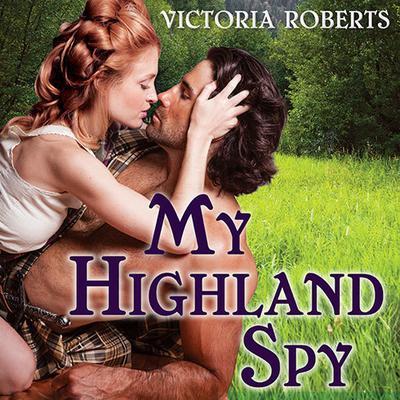 My Highland Spy Audiobook, by