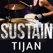 Sustain, by Tijan