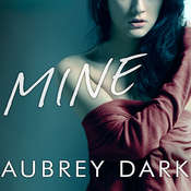 Mine Audiobook, by Aubrey Dark