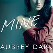 Mine, by Aubrey Dark