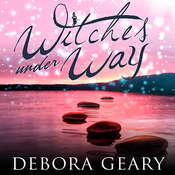 Witches under Way, by Debora Geary
