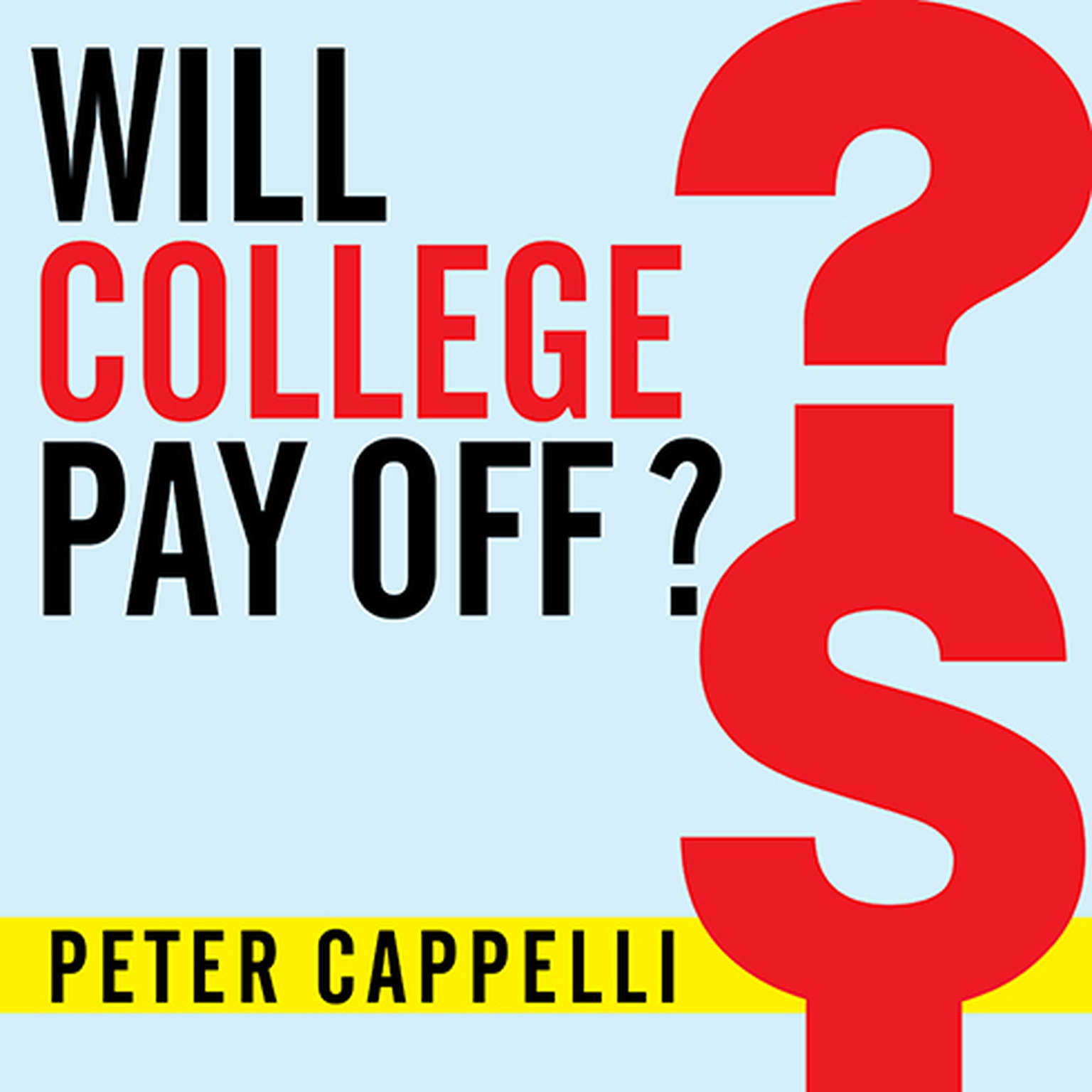 Printable Will College Pay Off?: A Guide to the Most Important Financial Decision You'll Ever Make Audiobook Cover Art