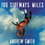 100 Sideways Miles, by Andrew Smith