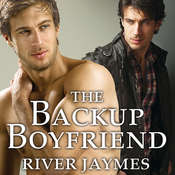 The Backup Boyfriend, by River Jaymes