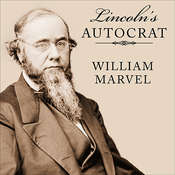 Lincoln's Autocrat: The Life of Edwin Stanton Audiobook, by William Marvel