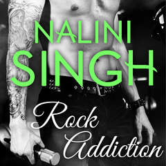 Rock Addiction Audiobook, by Nalini Singh