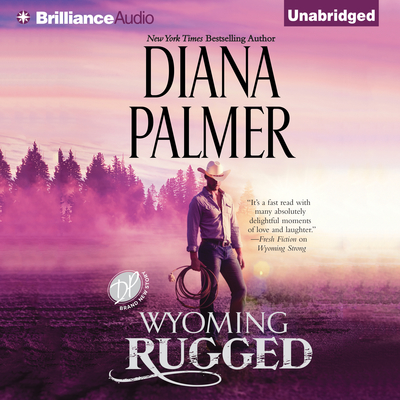 Wyoming Rugged Audiobook, by Diana Palmer
