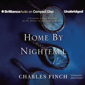 Home by Nightfall: A Charles Lenox Mystery, by Charles Finch