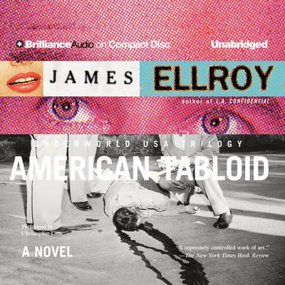 American Tabloid Audiobook, by James Ellroy