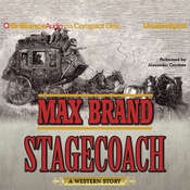 Stagecoach: A Western Story Audiobook, by Max Brand