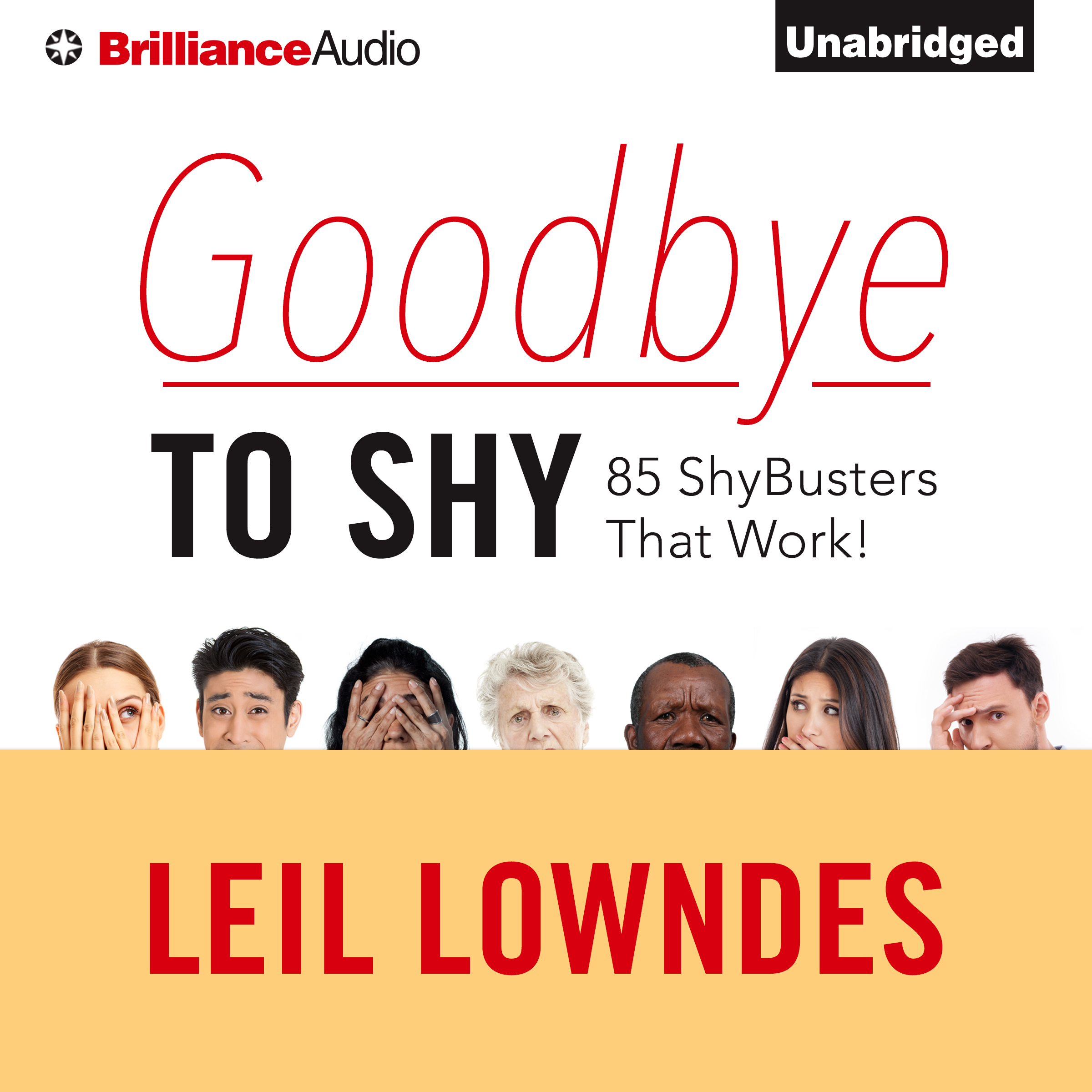 Printable Goodbye to Shy: 85 Shybusters That Work! Audiobook Cover Art